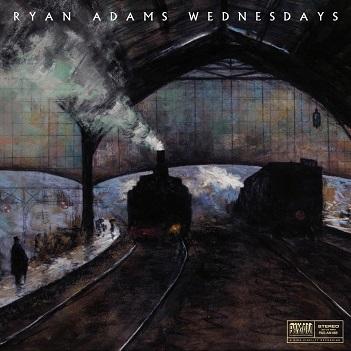 ADAMS, RYAN - WEDNESDAYS -DIGI-