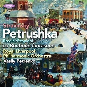 ROYAL LIVERPOOL PHILHARMO - STRAVINSKY: PETRUSHKA..