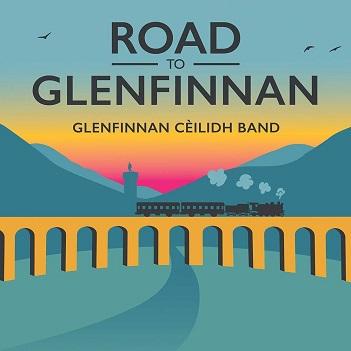 GLENFINNAN CEILIDH BAND - ROAD TO GLENFINNAN