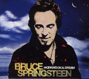 SPRINGSTEEN, BRUCE - WORKING ON A DREAM