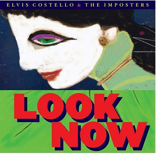 COSTELLO, ELVIS - LOOK NOW -DIGI/DELUXE-