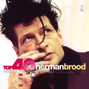 BROOD, HERMAN - TOP 40 - HERMAN BROOD