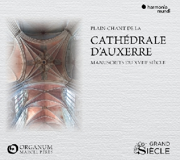 ENSEMBLE ORGANUM - CATHEDRALE D'AUXERRE