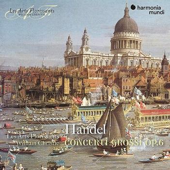 LES ARTS FLORISSANTS - HANDEL: CONCERTI GROSSI..