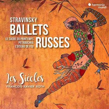 LES SIECLES / FRANCOIS-XA - STRAVINSKY BALLETS RUSSES
