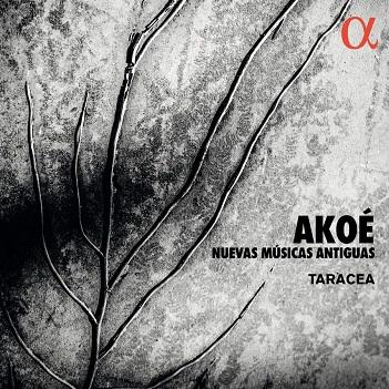 TARACEA - AKOE: NUEVAS MUSICAS ANTI