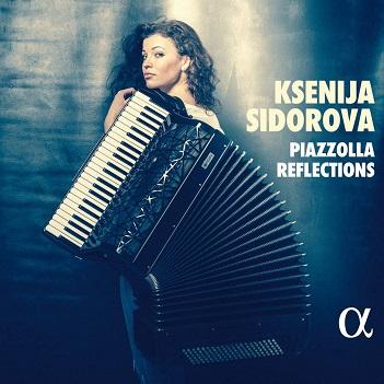SIDOROVA, KSENIJA - PIAZZOLLA REFLECTIONS