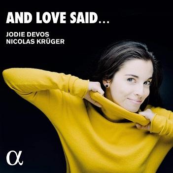 DEVOS, JODIE/NICOLAS KRUG - AND LOVE SAID...