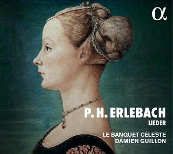 LE BANQUET CELESTE / DAMI - P.H. ERLEBACH: LIEDER