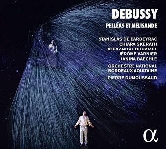 DUMOUSSAUD, PIERRE - DEBUSSY: PELLEAS ET MELIS