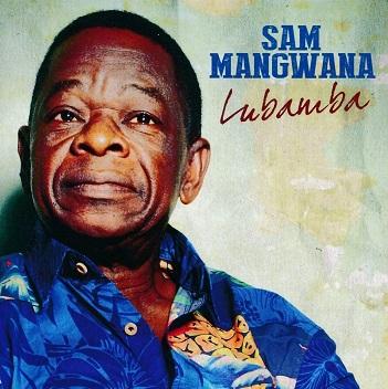 MANGWANA, SAM - LUBAMBA