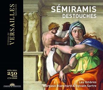 LES OMBRES - DESTOUCHES: SEMIRAMIS