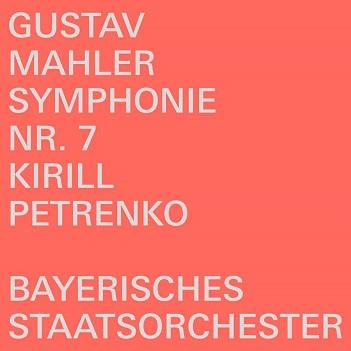 PETRENKO, KIRILL / BAYERI - GUSTAV MAHLER:..