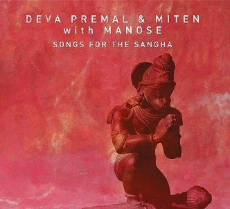 MITEN & DEVA PREMAL - SONGS FOR THE SANGA