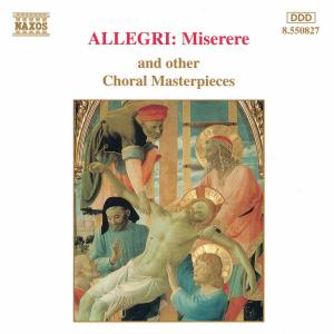 ALLEGRI / J.S. BACH / HANDEL / MOZART - MISERERE AND OTHER CHORAL MASTERPIECES
