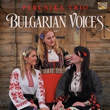 PERUNIKA TRIO - BULGARIAN VOICES