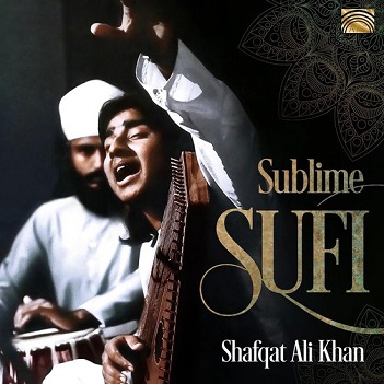 KHAN, SHAFQAT ALI - SUBLIME SUFI