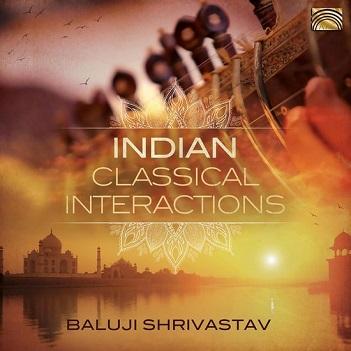 SHRIVASTAV, BALUJI - INDIAN CLASSICAL..