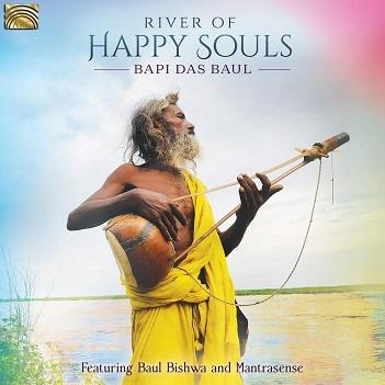 BAUL, BAPI DAS - RIVER OF HAPPY SOULS