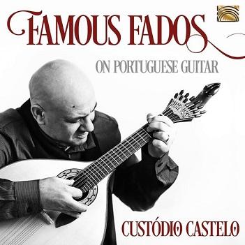 CASTELO, CUSTODIO - FAMOUS FADOS ON..