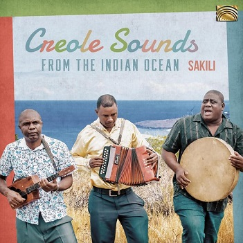 SAKILI - CREOLE SOUNDS FROM THE..