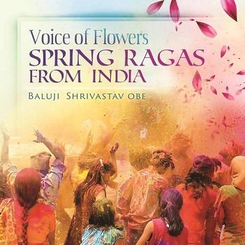 SHRIVASTAV, BALUJI - VOICE OF FLOWERS -..