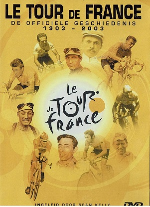 DE OFFICIELE UITGAVE - TOUR DE FRANCE 1903-2003