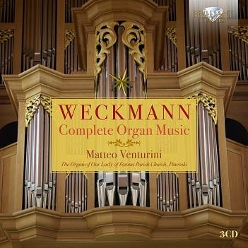 WECKMANN, M. - COMPLETE ORGAN MUSIC