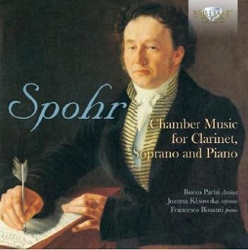 SPOHR, L. - CHAMBER MUSIC FOR CLARINE