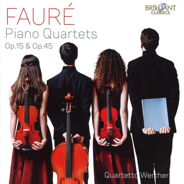 QUARTETTO WERTHER - FAURE: PIANO QUARTETS..