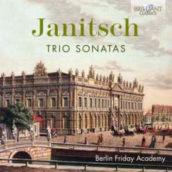 BERLIN FRIDAY ACADEMY - JANITSCH TRIO SONATAS