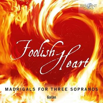 GALAN - FOOLISH HEART