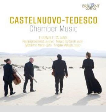 ENSEMBLE ITALIANO - CASTELNUOVO-TEDESCO..