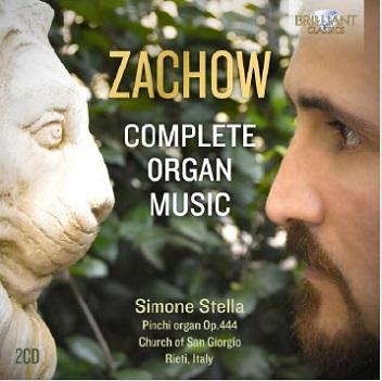 STELLA, SIMONE - ZACHOW: COMPLETE ORGAN..