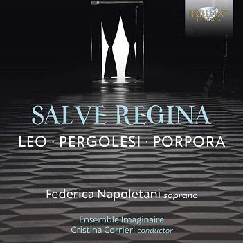 NAPOLETANI, FEDERICA - SALVE REGINA: LEO/PERGOLE