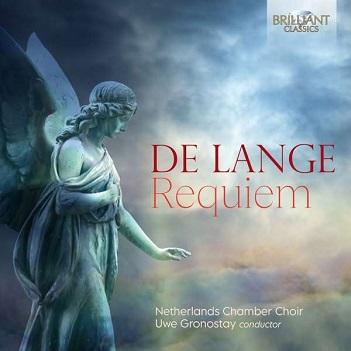 NETHERLANDS CHAMBER CHOIR - DE LANGE: REQUIEM