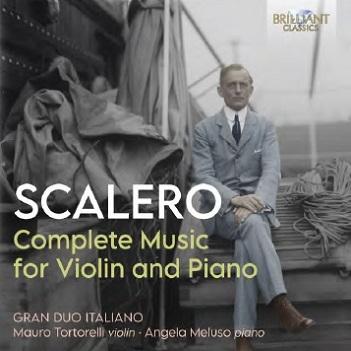 SCALERO, R. - COMPLETE MUSIC FOR VIOLIN