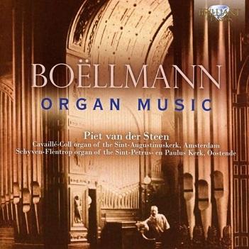 STEEN, PIET VAN DER - BOELLMANN: ORGAN MUSIC