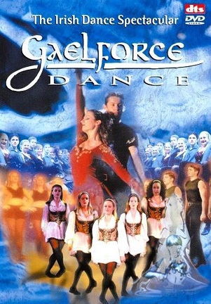 IRISH DANCE SPECTACULAR - GAELFORCE DANCE