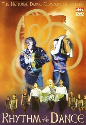 NATIONAL DANCE COMPANY OF IRELAND - RHYTHM OF THE DANCE