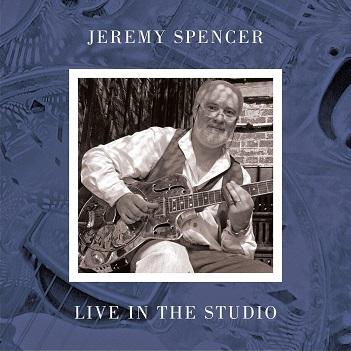 SPENCER, JEREMY - LIVE IN THE STUDIO