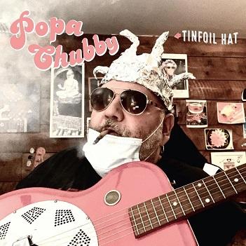 CHUBBY, POPA - TINFOIL HAT
