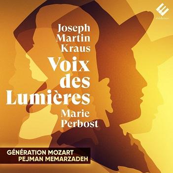 GENERATION MOZART/PEJMAN - KRAUS: VOIX DES LUMIERES