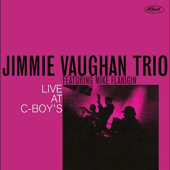 VAUGHAN, JIMMIE -TRIO- - LIVE AT C-BOY'S