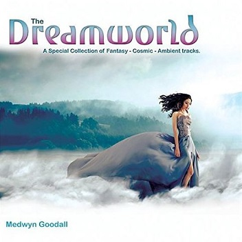 GOODALL, MEDWYN - DREAMWORLD