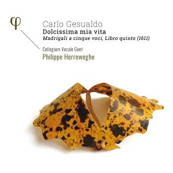 COLLEGIUM VOCALE GENT/PHI - GESUALDO: MADRIGALI A 5..
