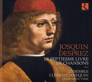 ENSEMBLE CLEMENT JANEQUIN - JOSQUIN DESPREZ: SEPTIESM