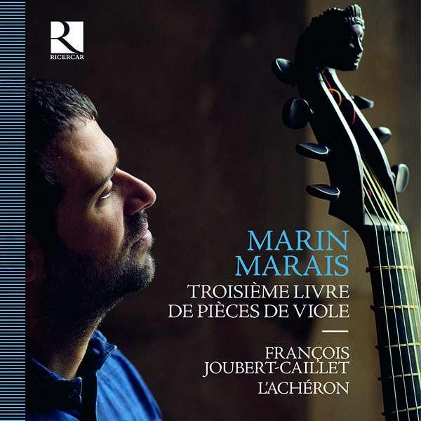 JOUBERT-CAILLET, FRANCOIS - MARAIS: TROISIEME LIVRE..