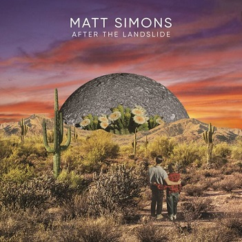 SIMONS, MATT - AFTER THE LANDSLIDE-DIGI-