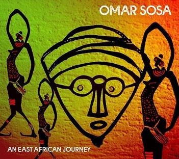 SOSA, OMAR - AN EAST AFRICAN JOURNEY